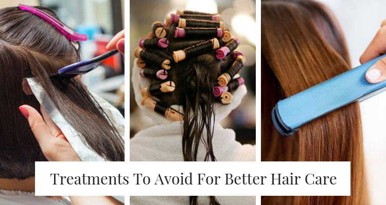 Treatments To Avoid For Better Hair Care